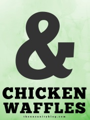 Chicken and Waffles-3