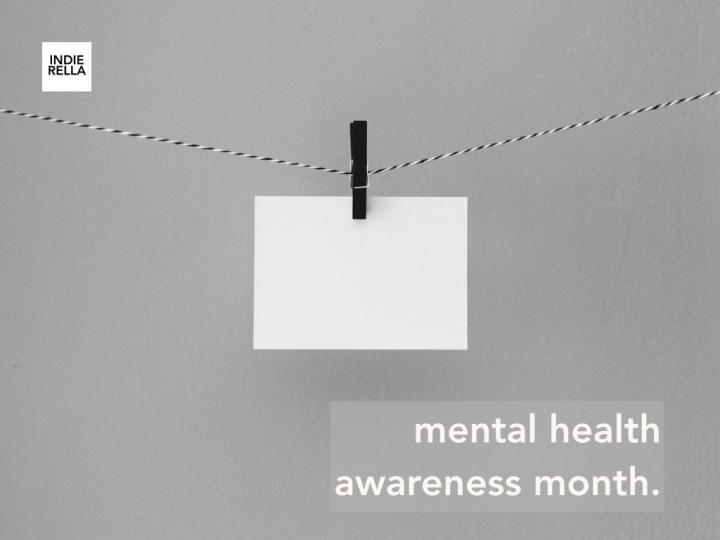 Mental Health Awareness –Indierella