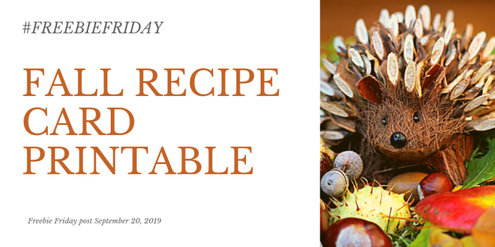 #FreebieFriday – Fall Recipe Card