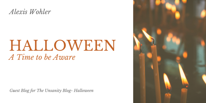 Halloween: A Time to be Aware – Lexie Wohler