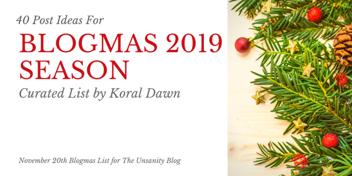 40 Blogmas Ideas for This Holiday Season