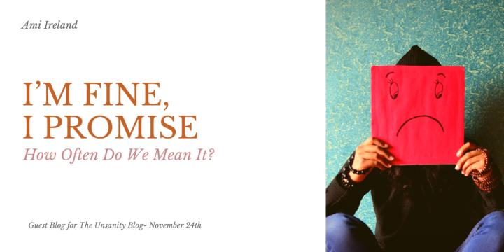 I'm Fine – How Often Do We Mean It? – AmiIreland