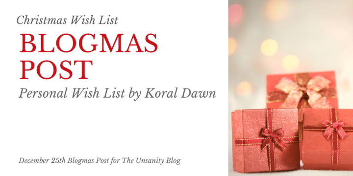 Blogmas – My Holiday Wish List 2019