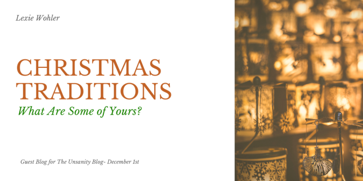 Christmas Traditions – Lexie Wohler