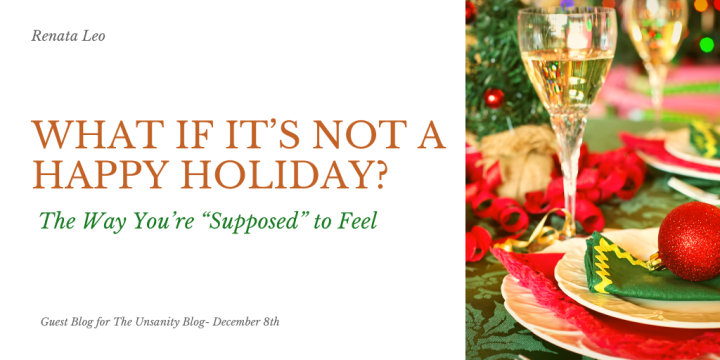 What If It's Not A Happy Holiday? – Renata Leo