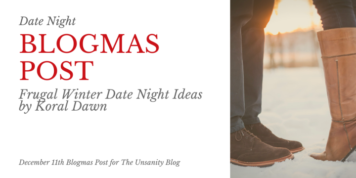 Blogmas – Frugal Winter Date Night Ideas