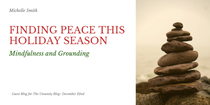 Finding Peace This Holiday Season – Michelle Smith