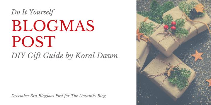 Blogmas – DIY GiftGuide