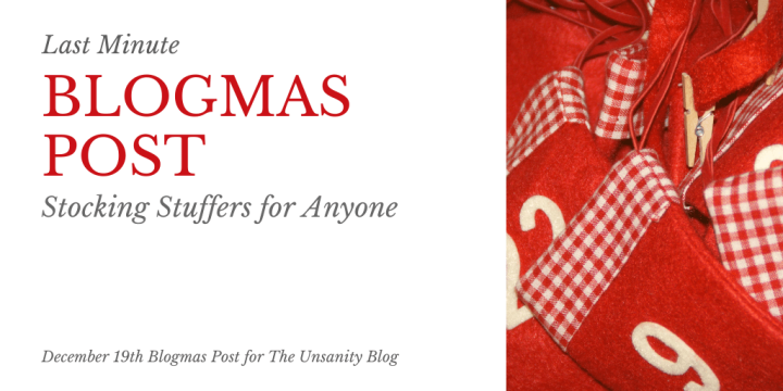 Blogmas – Last Minute Stocking Stuffers
