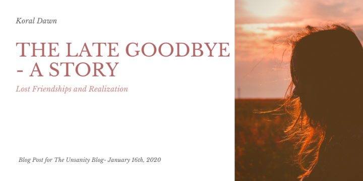 The Late Goodbye