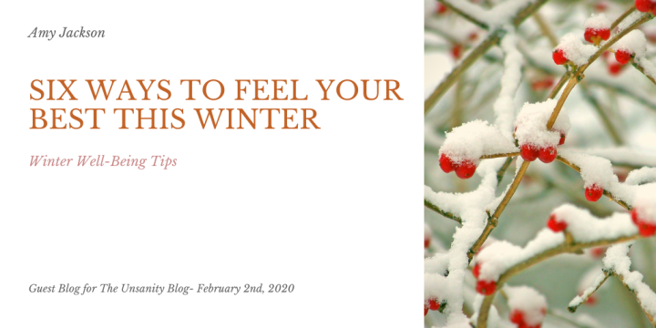 Six Ways to Feel Your Best This Winter – Amy Jackson