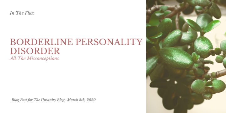 Misconceptions About Borderline Personality Disorder – Payton via In The Flux